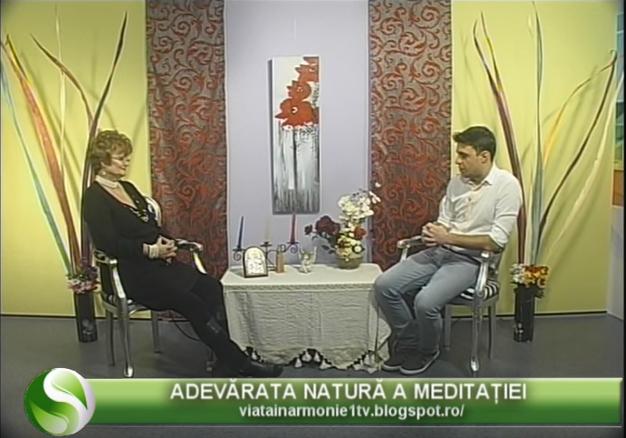 """Adevărata Natură a Meditaţiei – Emisiune """"Viaţa în armonie"""", 1TV"""