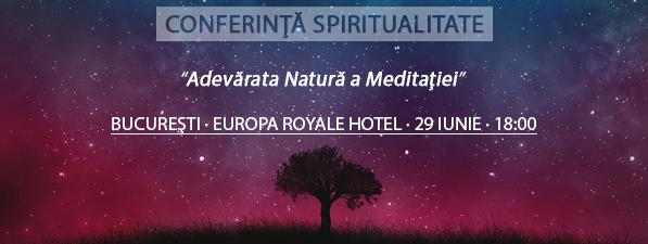 Eveniment Bucureşti: Adevărata Natură a Meditaţiei