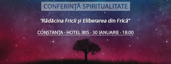 Conferinţă CONSTANȚA: Rădăcina Fricii și Eliberarea din Frică