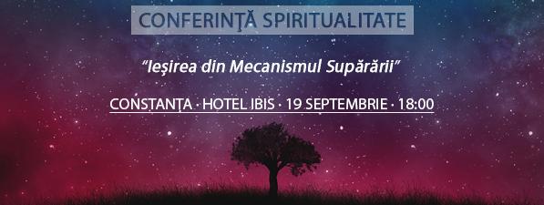 Conferinţă CONSTANȚA: Ieșirea din Mecanismul Supărării